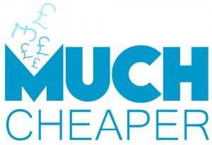 Much Cheaper